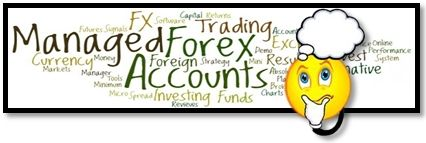What Are Managed Forex Accounts?